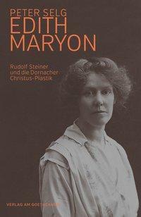 Edith Maryon - Peter Selg  