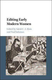 Editing Early Modern Women