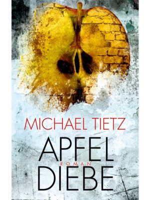 Edition 211: Apfeldiebe, Michael Tietz