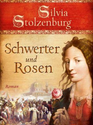 Edition Aglaia: Schwerter und Rosen, Silvia Stolzenburg