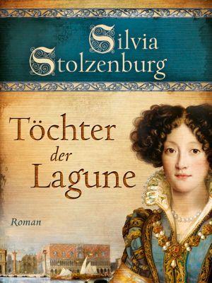 Edition Aglaia: Töchter der Lagune, Silvia Stolzenburg