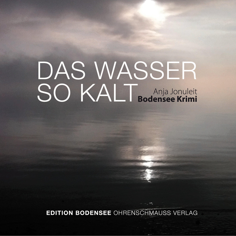 Edition Bodensee Das Wasser So Kalt Hörbuch Download Weltbildde