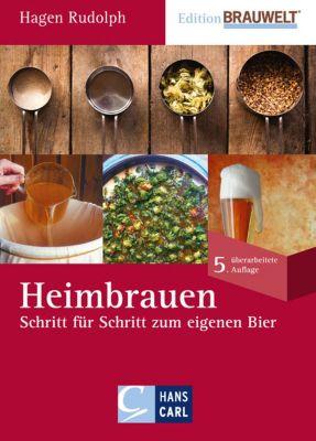 Edition BRAUWELT: Heimbrauen, Hagen Rudolph