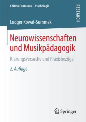 Edition Centaurus – Psychologie: Neurowissenschaften und Musikpädagogik, Ludger Kowal-Summek