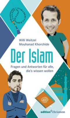 edition chrismon: Der Islam, Willi Weitzel