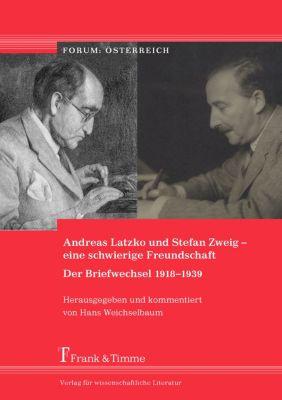 Edition des Briefwechsels zwischen Andreas Latzko und Stefan Zweig