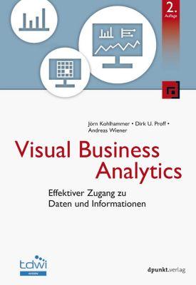 Edition TDWI: Visual Business Analytics, Jörn Kohlhammer, Andreas Wiener, Dirk U. Proff
