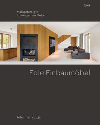 Edle Einbaumöbel - Johannes Kottjé pdf epub