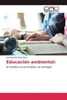 Educación ambiental:, Sarrioniandia María Rosa