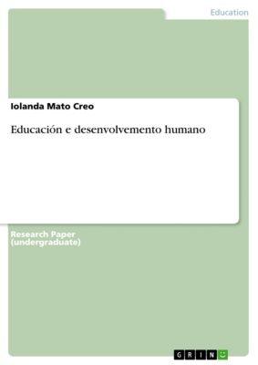 Educación e desenvolvemento humano, Iolanda Mato Creo
