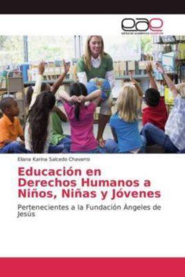 Educación en Derechos Humanos a Niños, Niñas y Jóvenes, Eliana Karina Salcedo Chavarro