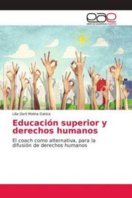 Educación superior y derechos humanos, Lilia Daril Molina Gatica