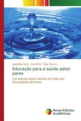 Educação para a saúde pelos pares, Agostinha Corte, Irma Brito, Filipa Homem