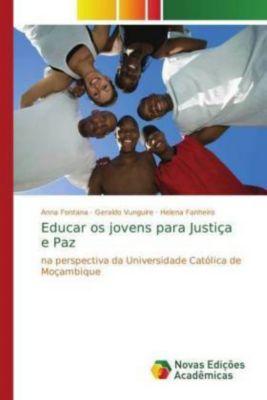 Educar os jovens para Justiça e Paz, Anna Fontana, Geraldo Vunguire, Helena Fanheiro