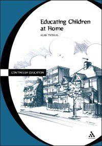 Educating Children at Home, Alan Thomas