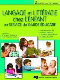 Éducation à la petite enfance: Langage et littératie chez l'enfant en service de garde éducatif