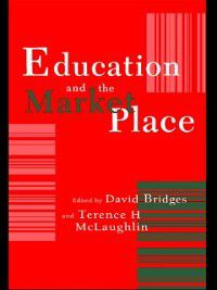 Education And The Market Place, Terence H. McLaughlin