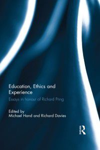 Education, Ethics and Experience