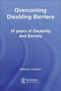 Education Heritage: Overcoming Disabling Barriers, Len Barton