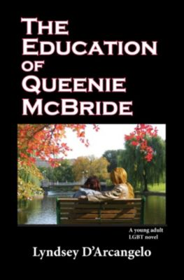 Education of Queenie McBride, Lyndsey D'Arcangelo