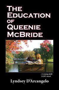 Education of Queenie McBride, Lyndsey D'Arcangelo