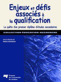 Éducation - Recherche: Enjeux et défis associés à la qualification