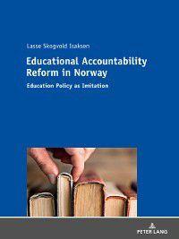 Educational Accountability Reform in Norway, Lasse Skogvold Isaksen
