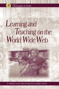 Educational Psychology: Learning and Teaching on the World Wide Web