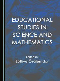 Educational Studies in Science and Mathematics, Lütfiye Özalemdar