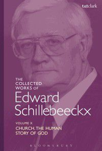 Edward Schillebeeckx Collected Works: Collected Works of Edward Schillebeeckx Volume 10, Edward Schillebeeckx