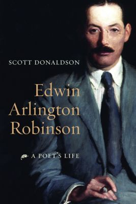 Edwin Arlington Robinson, Scott Donaldson