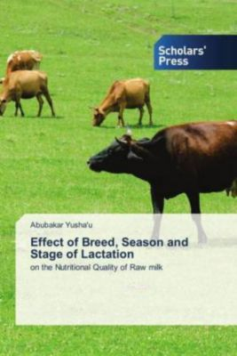 Effect of Breed, Season and Stage of Lactation