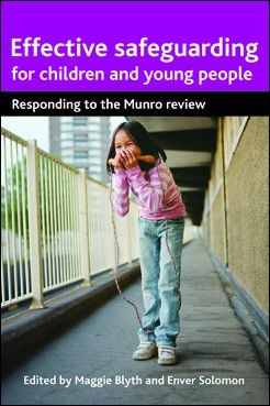 Effective safeguarding for children and young people, Maggie Blyth, Enver Solomon