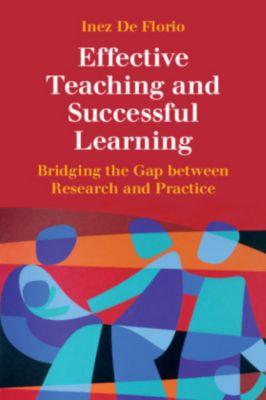 Effective Teaching and Successful Learning, Inez De Florio-Hansen