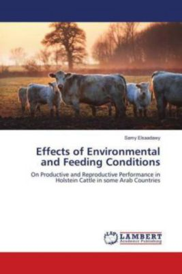 Effects of Environmental and Feeding Conditions, Samy Elsaadawy