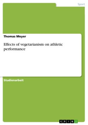 Effects of vegetarianism on athletic performance, Thomas Meyer