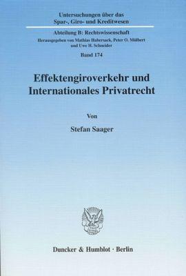 Effektengiroverkehr und Internationales Privatrecht, Stefan Saager