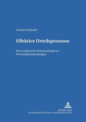 Effektive Urteilsprozesse, Carsten Schwaab