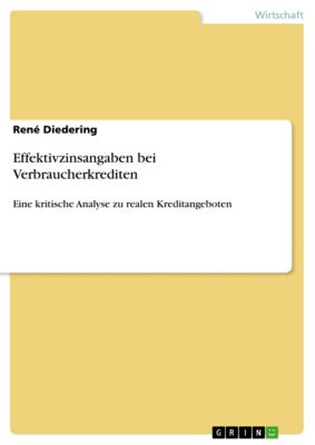 Effektivzinsangaben bei Verbraucherkrediten, René Diedering