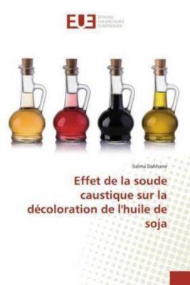 Effet de la soude caustique sur la décoloration de l'huile de soja, Salma Dahhane