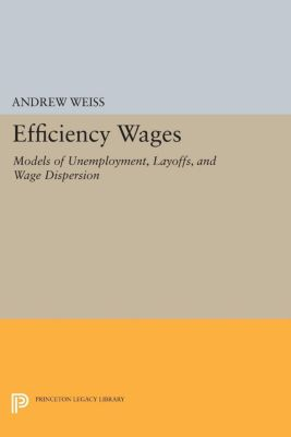 Efficiency Wages, Andrew Weiss