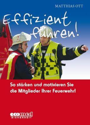 Effizient führen!, Matthias Ott