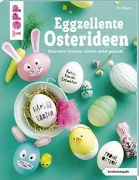 Eggzellente Osterideen, Pia Deges