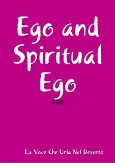 Ego and Spiritual Ego, Rosario Surace