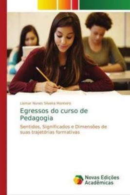 Egressos do curso de Pedagogia, Liamar Nunes Silveira Monteiro