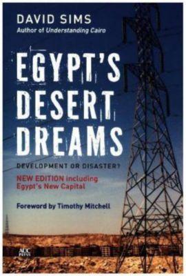 Egypt's Desert Dreams., David Sims