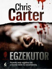 Egzekutor, Chris Carter