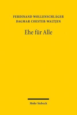 Ehe für Alle, Ferdinand Wollenschläger, Dagmar Coester-Waltjen