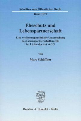 Eheschutz und Lebenspartnerschaft., Marc Schüffner