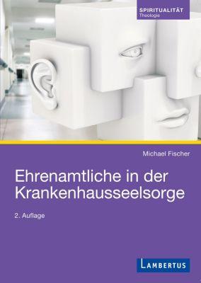 Ehrenamtliche in der Krankenhausseelsorge, Michael Fischer
